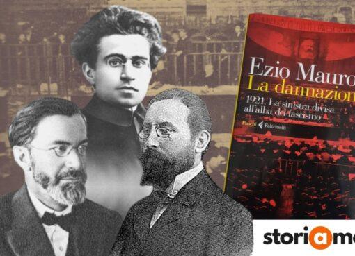 Ezio Mauro, La dannazione: 1921. La sinistra divisa all'alba del fascismo